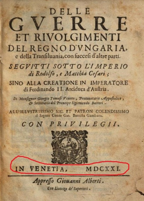 1621 giorgio-tomasi-delle-guerre-et-rivolgimenti-del-regno-dungaria-e-della-transilvania-con-succesi-daltre-parti